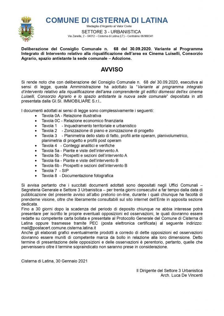 Deliberazione del Consiglio Comunale n. 68 del 30.09.2020. Variante al Programma Integrato di Intervento relativo alla riqualificazione dell'area ex Cinema Luiselli, Consorzio Agrario, spazio antistante la sede comunale – Adozione.